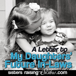 A Letter to My Daughters' Future In-Laws
