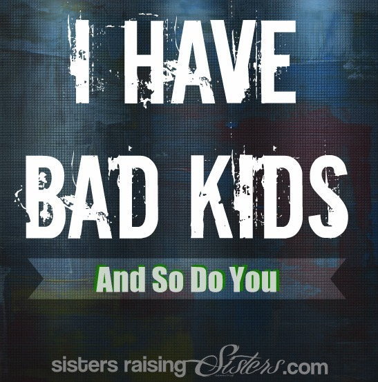 a discussion on raising a bad kid Tweet i nspirational christian quotes about raising children are helpful and needed for all parents the best source of these parenting quotes and direction comes from the bible.