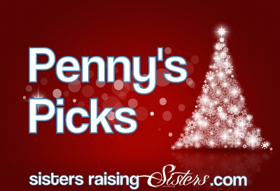 Penny's Picks at Sisters Raising Sisters