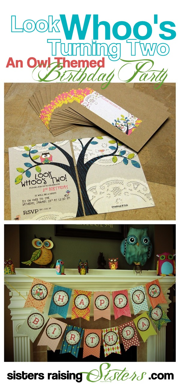 Look Whoo's Turning Two Owl Themed Birthday Party from Sisters Raising Sisters