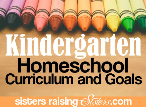 Classical Education Kindergarten: Our Curriculum and Goals ...