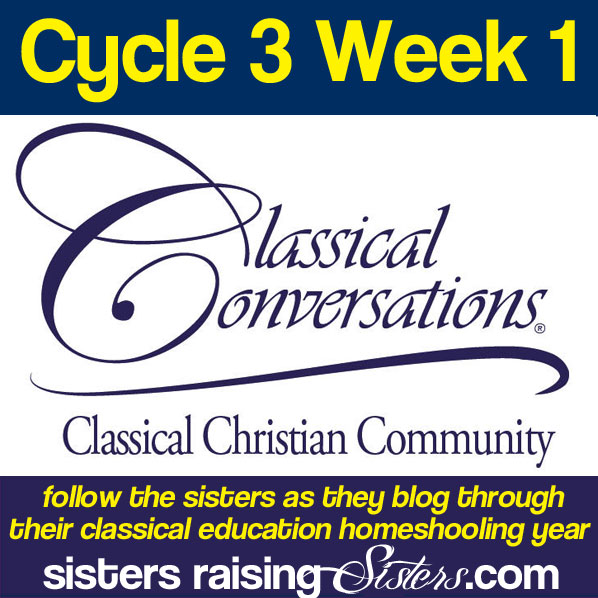 Classical Conversations Cycle 3 Week 1