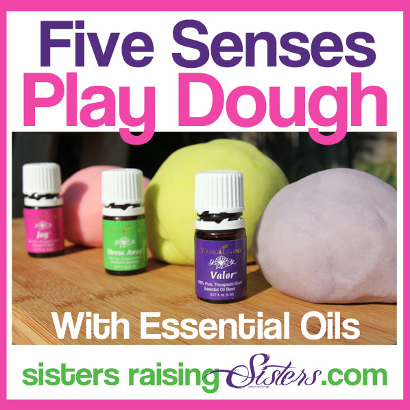 Five Senses Play Dough - With Essential Oils