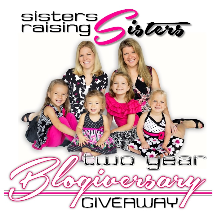 Big Blogiversary Giveaway from Sisters Raising Sisters.